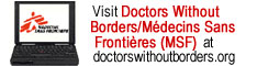 Visit doctorswithoutborders.org!